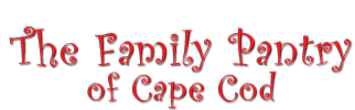 The Family Pantry of Cape Cod