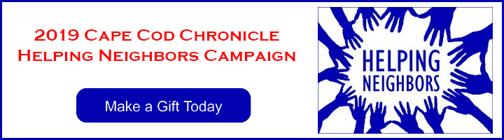 Cape Cod Chronicle Helping Neighbors Campaign